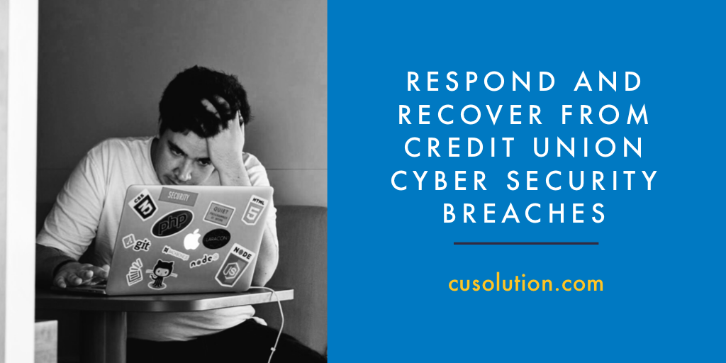 Respond Recover Credit Union Cyber Security