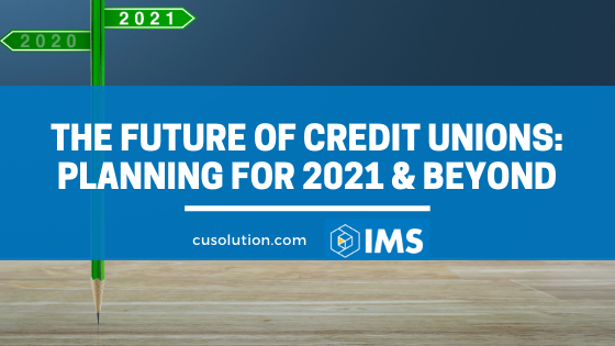 future of credit unions for 2021